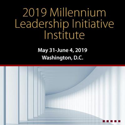 2019 Millennium Leadership Institute